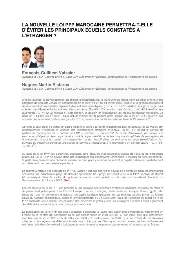 LA NOUVELLE LOI PPP MAROCAINE PERMETTRA-T-ELLE D'ÉVITER LES PRINCIPAUX ÉCUEILS CONSTATÉS À L'ÉTRANGER ? François-Guilhem V...