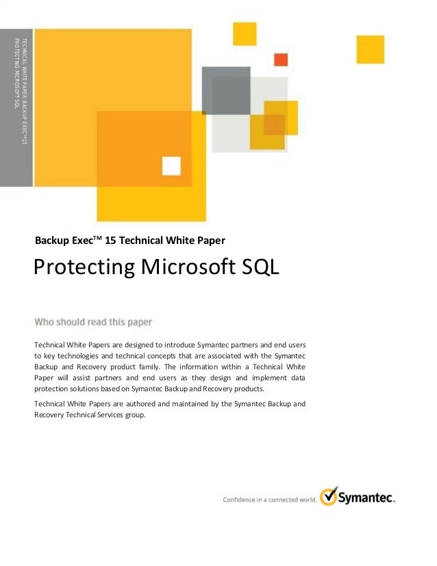 WHITE PAPER▶ Protecting Microsoft SQL with Backup Exec 15