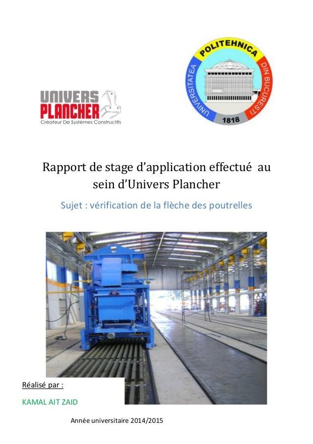 Année universitaire 2014/2015 Rapport de stage d'application effectué au sein d'Univers Plancher Sujet : vérification de l...
