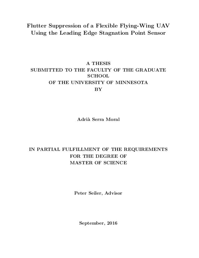 Flutter Suppression of a Flexible Flying-Wing UAV Using the Leading Edge Stagnation Point Sensor A THESIS SUBMITTED TO THE...