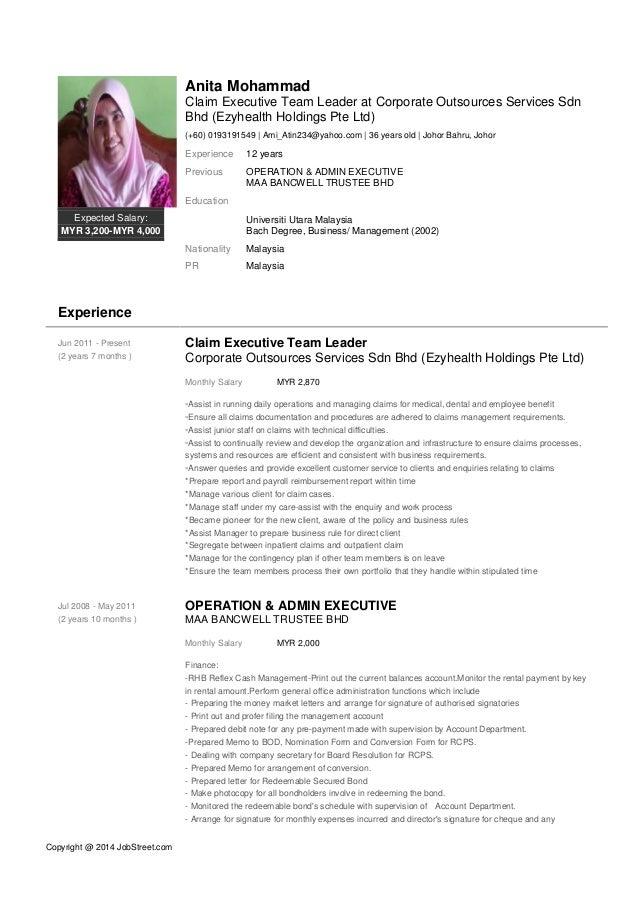 Copyright @ 2014 JobStreet.com Expected Salary: MYR 3,200-MYR 4,000 Anita Mohammad Claim Executive Team Leader at Corporat...