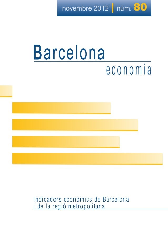 novembre 2012  | núm. 80  Indicadors econòmics de Barcelona i de la regió metropolitana