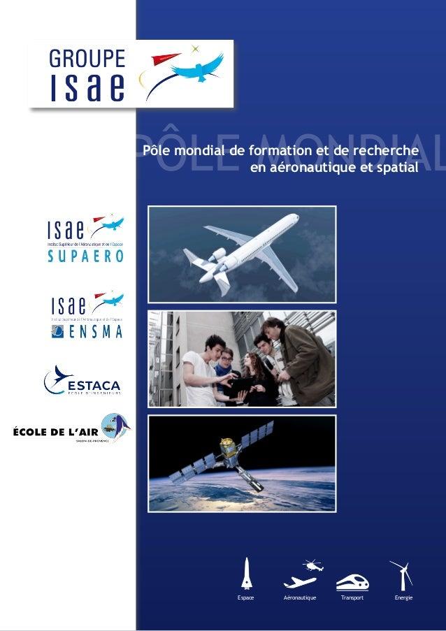 Pôle MondialPôle mondial de formation et de recherche en aéronautique et spatial Espace Aéronautique Transport Energie