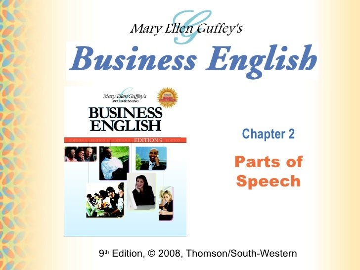 9 th  Edition, © 2008, Thomson/South-Western Chapter 2 Parts of Speech