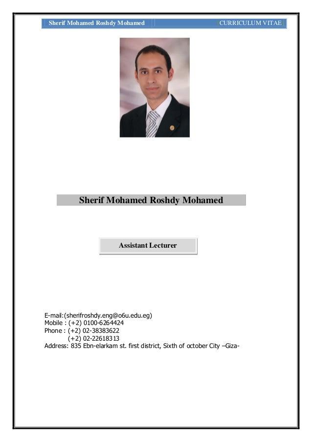 Sherif Mohamed Roshdy Mohamed [CURRICULUM VITAE] E-mail:(sherifroshdy.eng@o6u.edu.eg) Mobile : (+2) 0100-6264424 Phone : (...