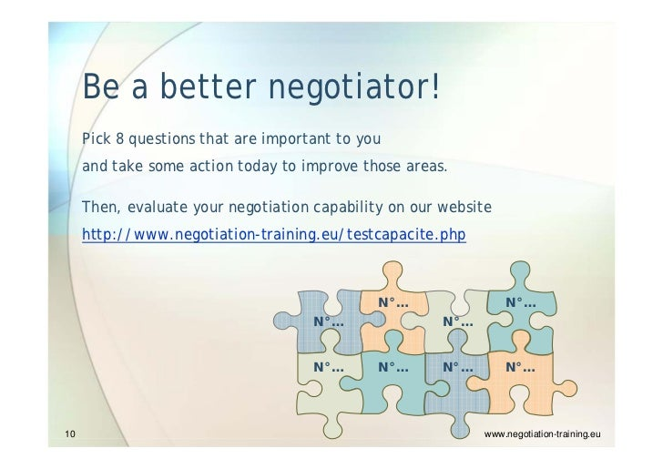 how to be a good negotiator Negotiation may be necessary, but it sure isn't easy here are three simple ways to become a better negotiator.
