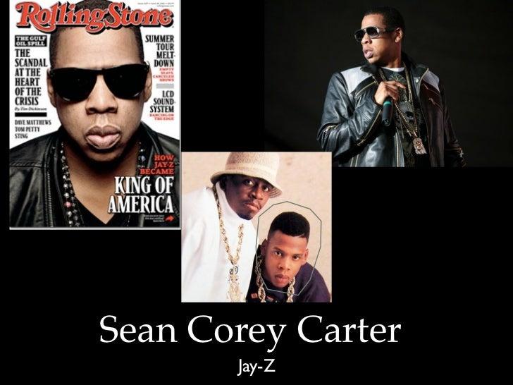 Sean Corey Carter       Jay-Z