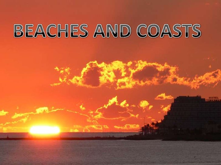 BEACHES AND COASTS<br />