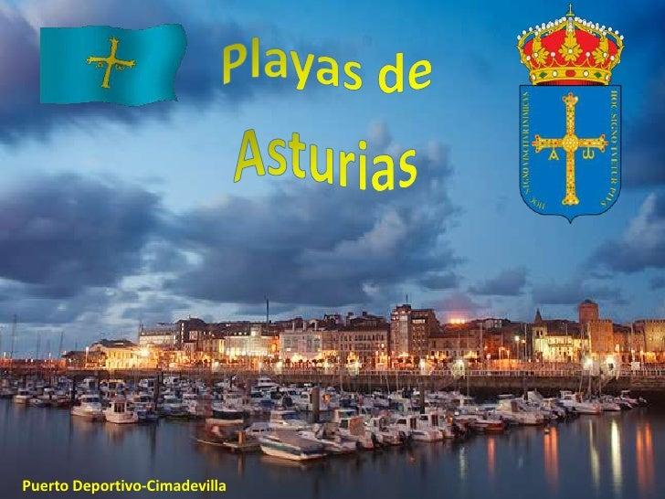Playas de<br />Asturias<br />Puerto Deportivo-Cimadevilla<br />