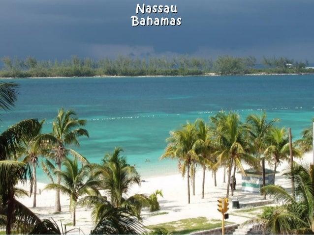 NassauNassau BahamasBahamas