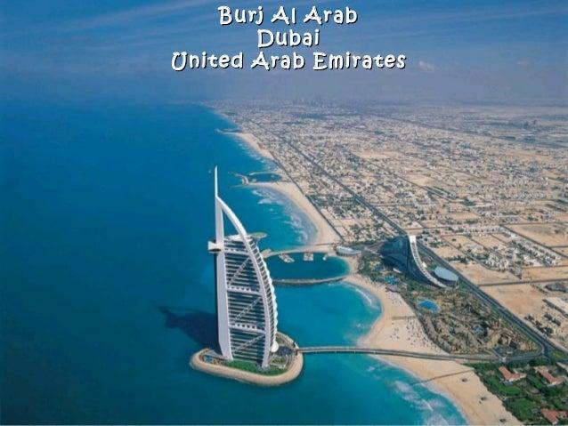 Burj Al ArabBurj Al Arab DubaiDubai United Arab EmiratesUnited Arab Emirates