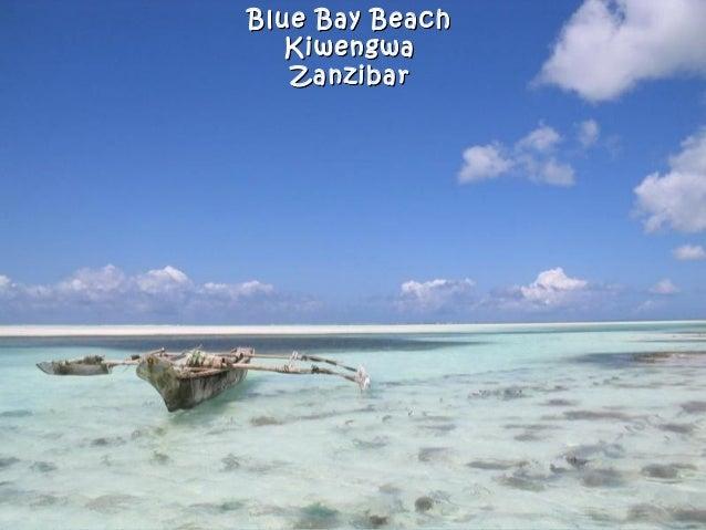 Blue Bay BeachBlue Bay Beach KiwengwaKiwengwa ZanzibarZanzibar