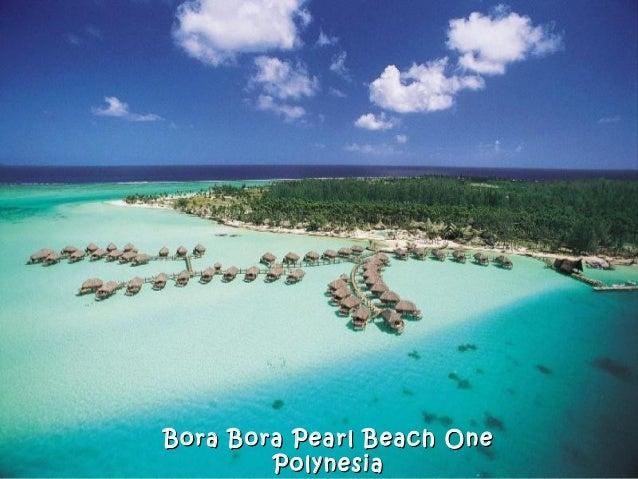 Bora Bora Pearl Beach OneBora Bora Pearl Beach One PolynesiaPolynesia