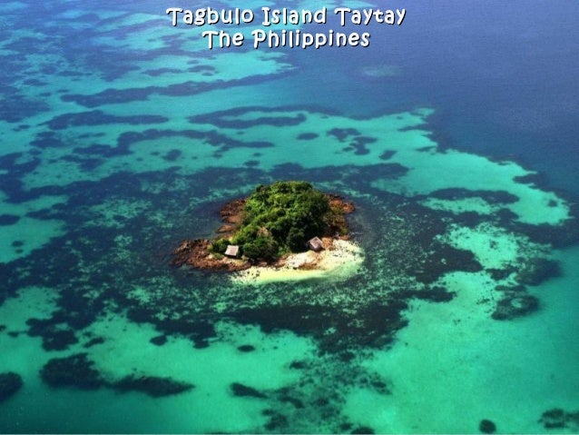 Tagbulo Island TaytayTagbulo Island Taytay The PhilippinesThe Philippines