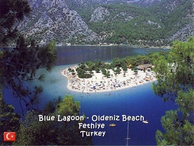 Blue Lagoon - Oldeniz BeachBlue Lagoon - Oldeniz Beach FethiyeFethiye TurkeyTurkey