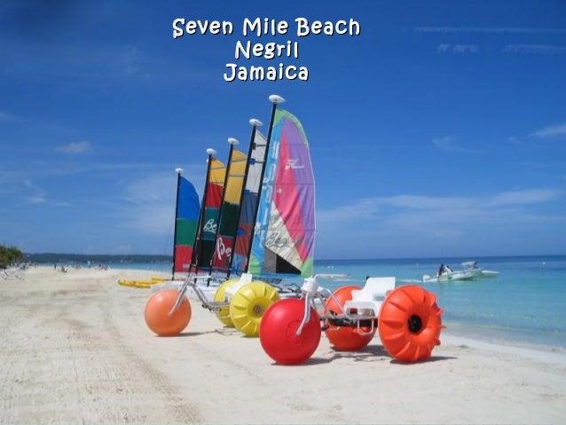 Seven Mile BeachSeven Mile Beach NegrilNegril JamaicaJamaica