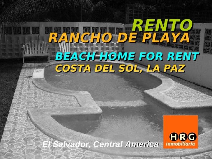 RENTO RANCHO DE PLAYA  BEACH HOME FOR RENT  COSTA DEL SOL, LA PAZEl Salvador, Central America