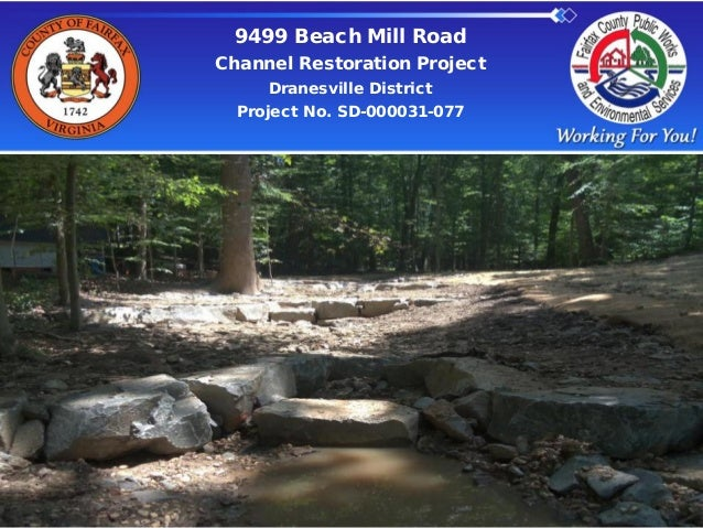 9499 Beach Mill Road Channel Restoration Project Dranesville District Project No. SD-000031-077