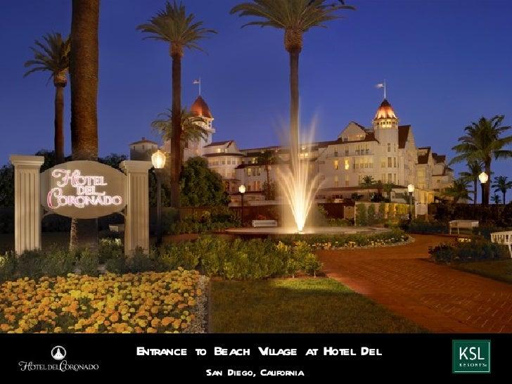 Entrance to Beach Village at Hotel Del          San Diego, California