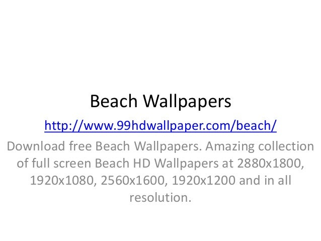 Beach Wallpapers http://www.99hdwallpaper.com/beach/ Download free Beach Wallpapers. Amazing collection of full screen Bea...