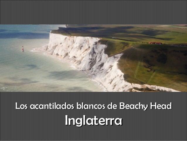 Los acantilados blancos de Beachy Head  Inglaterra