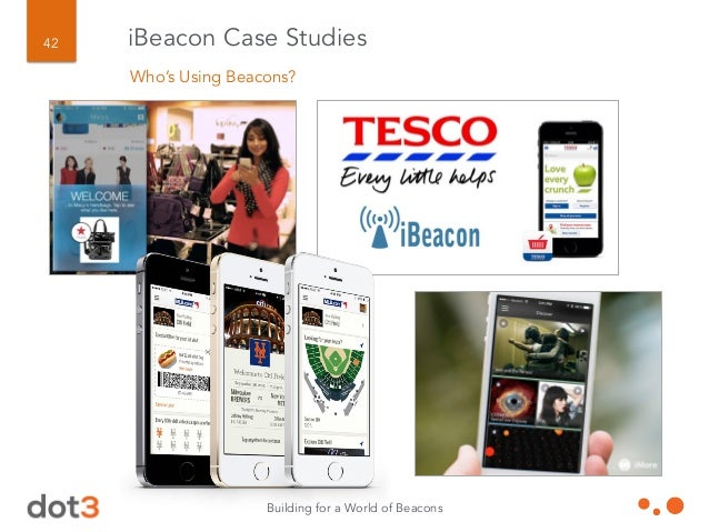 Building for a World of Beacons 43 iBeacon Case Studies Beacons Aren't Just For Coupons: For Tulips Too!