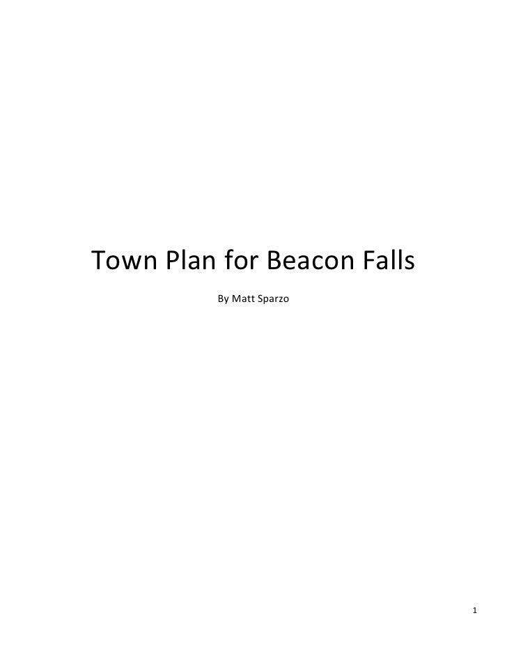 Town Plan for Beacon Falls<br />By Matt Sparzo<br />Contents:<br />Wetland Soils, Hydrography, and potential sites……………………...