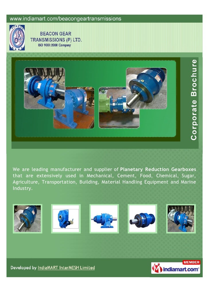 We are leading manufacturer and supplier of Planetary Reduction Gearboxesthat are extensively used in Mechanical, Cement, ...