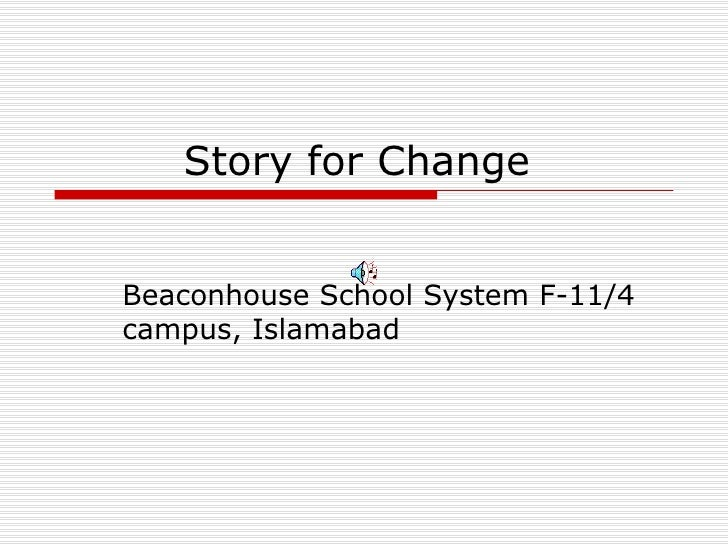 Story for Change  Beaconhouse School System F-11/4 campus, Islamabad