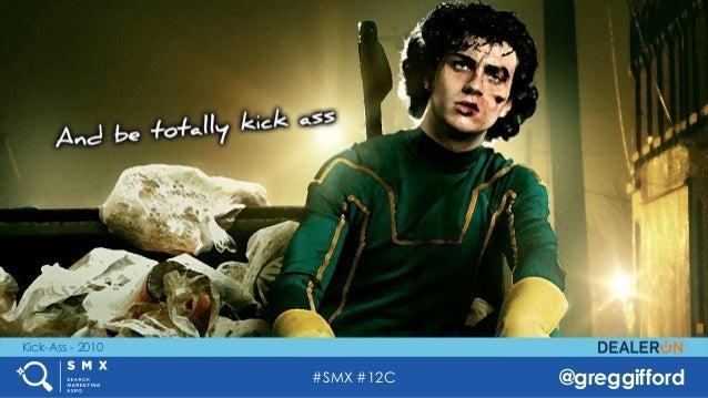 #SMX #12C @greggifford Kick-Ass - 2010