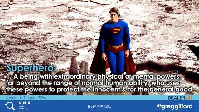 #SMX #12C @greggifford Superman Returns - 2006