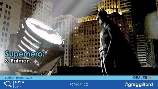 #SMX #12C @greggifford Batman Begins - 2005