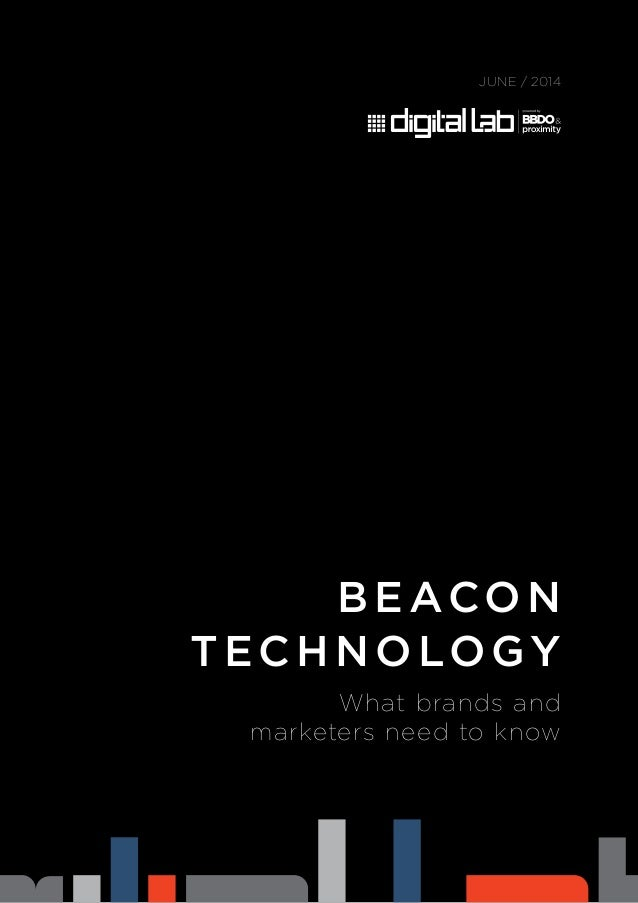 b e acon tech nology JUNE / 2014 What brands and marketers need to know