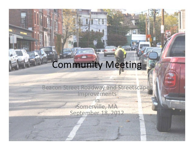 Community MeetingBeacon Street Roadway and Streetscapes            Improvements                  in            Somerville,...