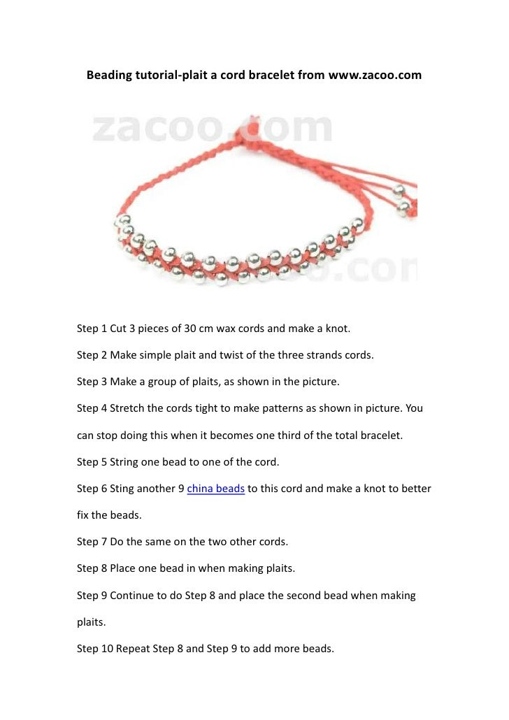 Beading tutorial-plait a cord bracelet from www.zacoo.comStep 1 Cut 3 pieces of 30 cm wax cords and make a knot.Step 2 Mak...