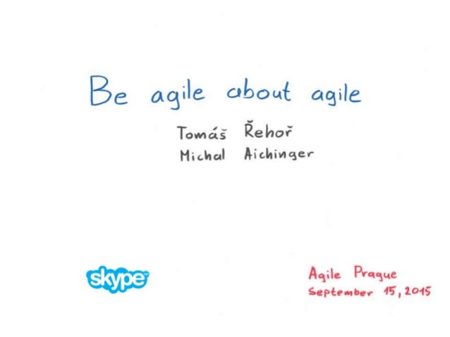 Be agile about agile