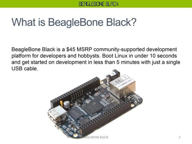 BeagleBone Black Using Python Slide 3
