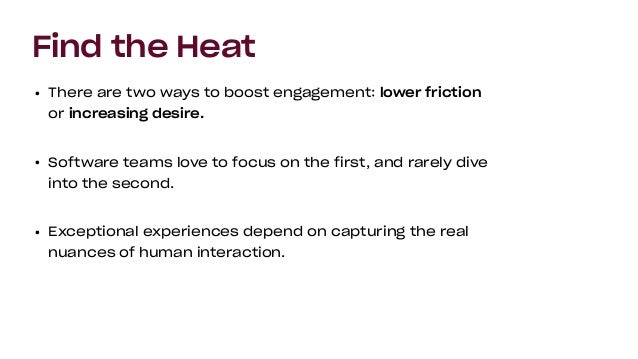 Don't Be Afraid to Talk About Emotion • Heat is a placeholder term for emotions that drive action, both positive and negat...