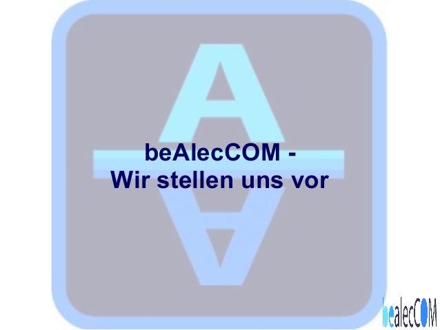 beAlecCOM - Wir stellen uns vor