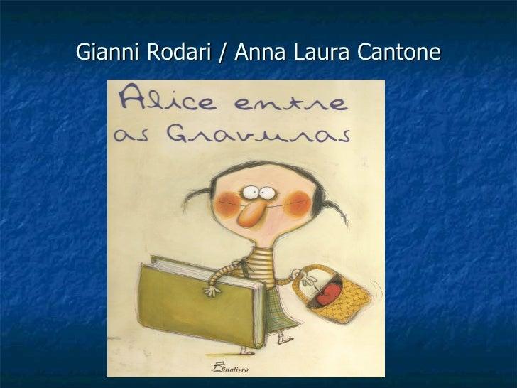 Gianni Rodari / Anna Laura Cantone