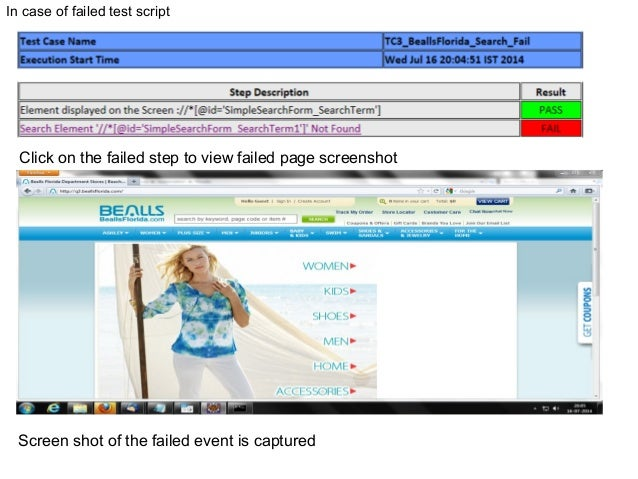 In case of failed test script Screen shot of the failed event is captured Click on the failed step to view failed page scr...