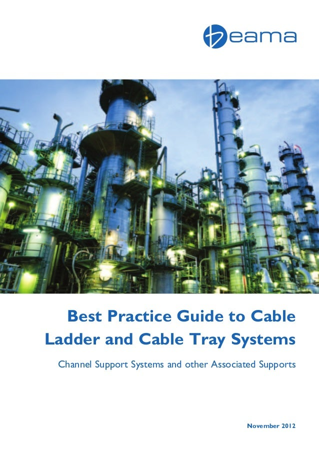 Beama Best Practice Guide To Cable Ladder Amp Cable Tray Systems