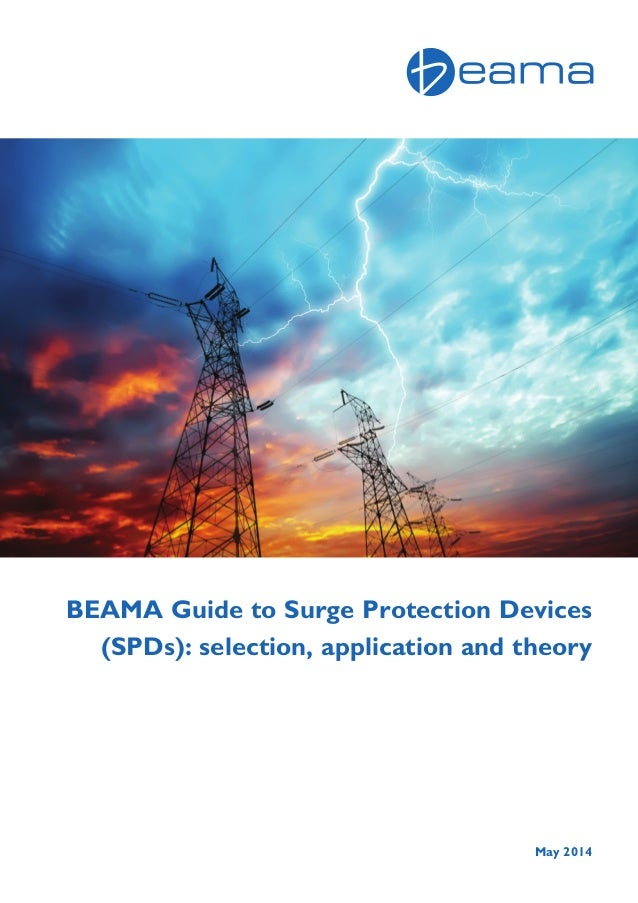 BEAMA Guide To Surge Protection Devices (SPD\'s) - Selection, Applicat…