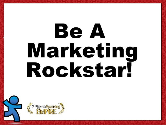 Be A Marketing Rockstar!