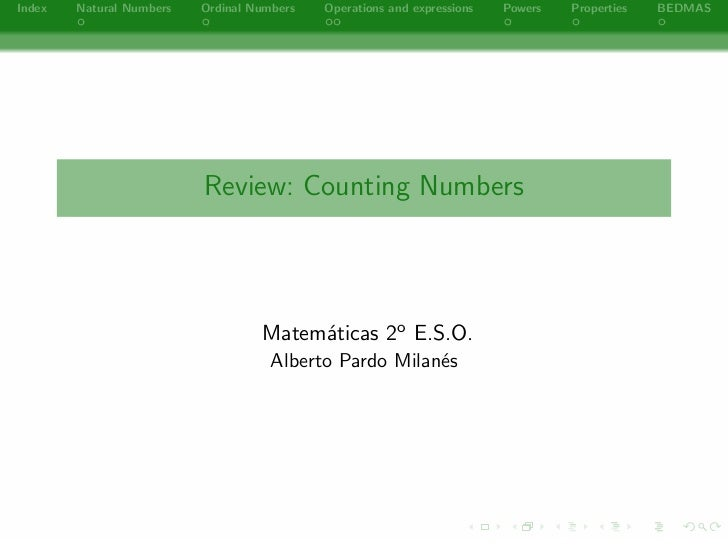Index   Natural Numbers   Ordinal Numbers   Operations and expressions   Powers   Properties   BEDMAS                     ...
