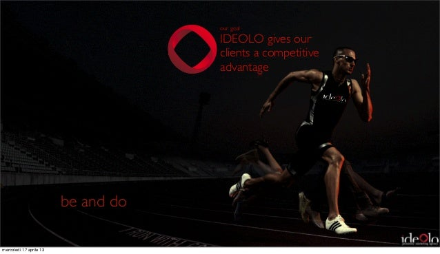 our goal                                     IDEOLO gives our                                     clients a competitive   ...