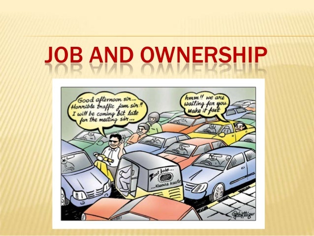 JOB AND OWNERSHIP