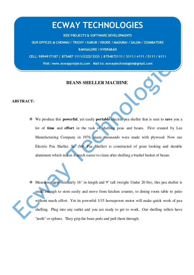 BEANS SHELLER MACHINE ABSTRACT:  We produce this powerful, yet easily portable electric pea sheller that is sure to save ...