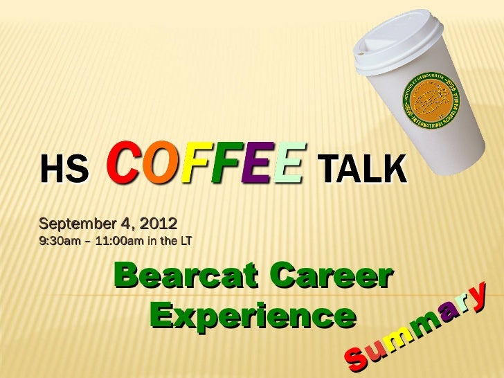 September 4, 20129:30am – 11:00am in the LT            Bearcat Career             Experience      a ry                    ...