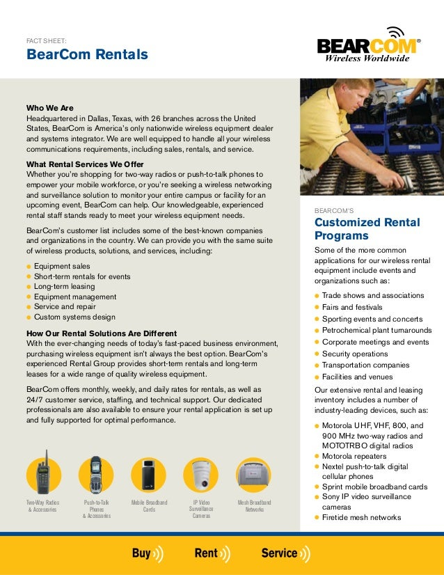 FACT SHEET:BearCom RentalsWho We AreHeadquartered in Dallas, Texas, with 26 branches across the UnitedStates, BearCom is A...